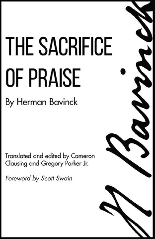 Sacrifice of Praise: Meditations Before and After Admission to the Lord's Supper PB
