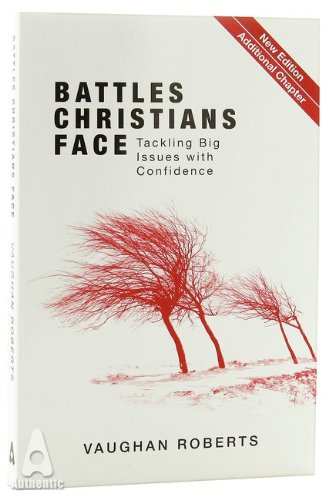 Battles Christians Face:  Tackling Big Issues with Confidence PB