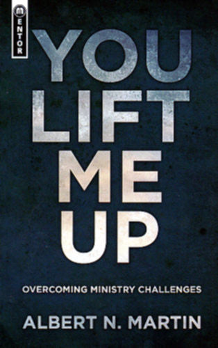 You Lift Me Up:  Overcoming Ministry Challenges