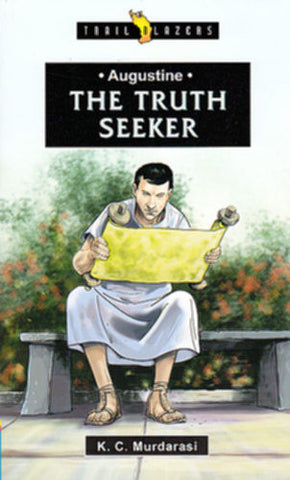 Augustine:  The Truth Seeker