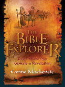 Bible Explorer:  God's Word from Genesis to Revelation