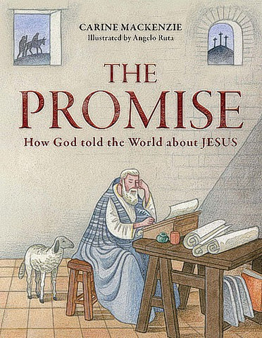 The Promise:  How God Told the World about Jesus