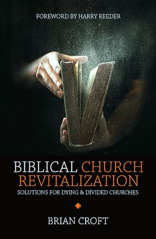 Biblical Church Revitalization