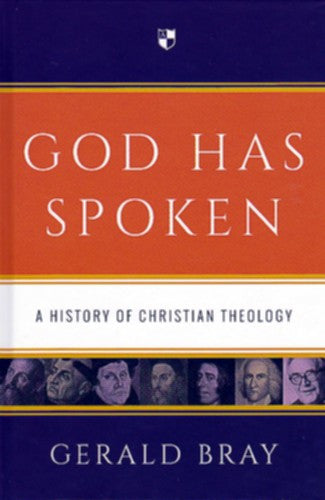 God Has Spoken:  A History of Christian Theology