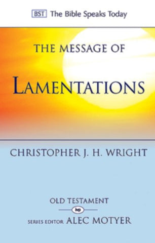 The Message of Lamentations:  Honest to God