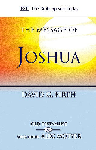 The Message of Joshua:  Promise and People