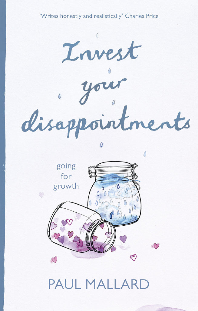 Invest Your Disappointments:  Going For Growth