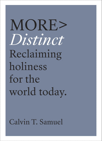 More > Distinct   Reclaiming holiness for the world today