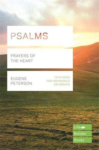 Lifebuilder Study Guide - Psalms, Prayers of the Heart PB
