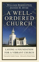 Well-Ordered Church: Laying a Solid Foundation for a Vibrant Church