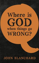 Where is God when things go Wrong ? PB