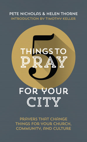 5 Things to Pray for Your City PB