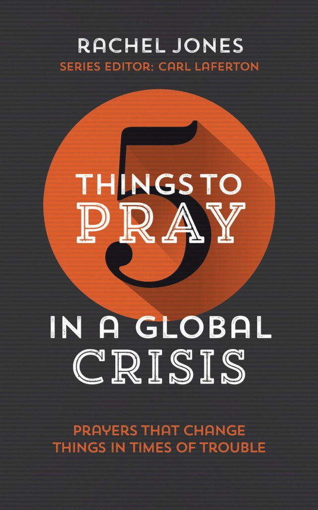 5 Things To Pray In A Global Crisis PB