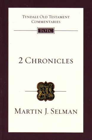 2 Chronicles:  An Introduction and Survey