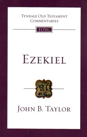 Ezekiel:  An Introduction and Commentary