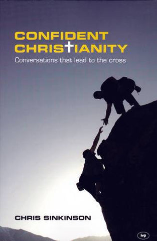 Confident Christianity:  Conversations That Lead to the Cross