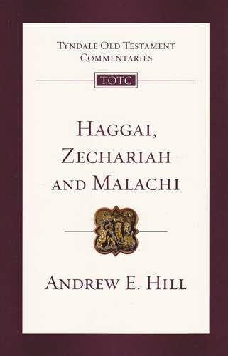 Haggai, Zechariah and Malachi TOTC