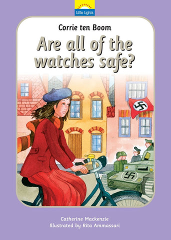 Little Lights #3 Corrie ten Boom: Are All of the Watches Safe? HB