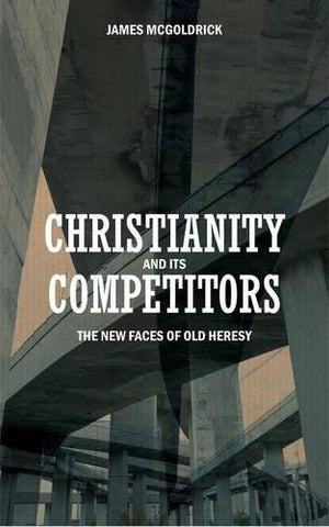 Christianity and its Competitors