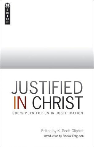 Justified in Christ: God's Plan for Us in Justification