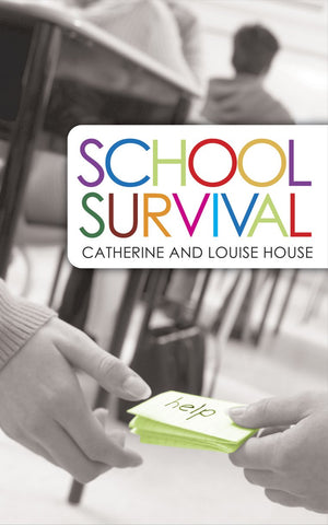 School Survival: A Guidebook for Coping With Life and Changing School PB