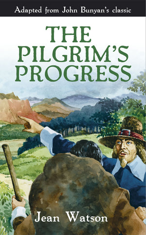 The Pilgrims Progress: John Bunyan's Original Story