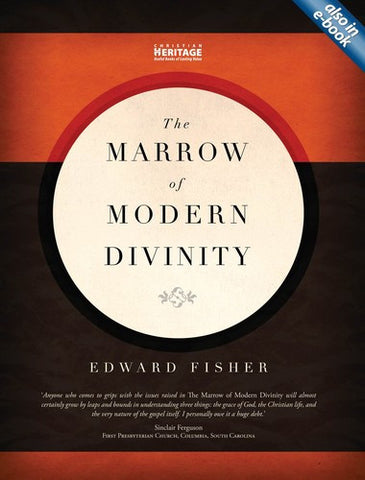 Marrow Of Modern Divinity