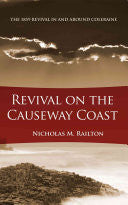 Revival on the Causeway Coast: The 1859 Revival in and Around Coleraine