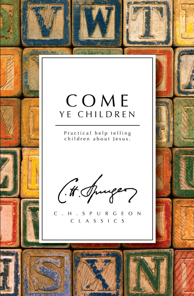Come Ye Children (Reprint)
