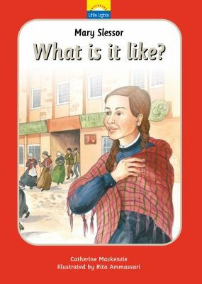 Little Lights #10 Mary Slessor:  What is it Like? HB