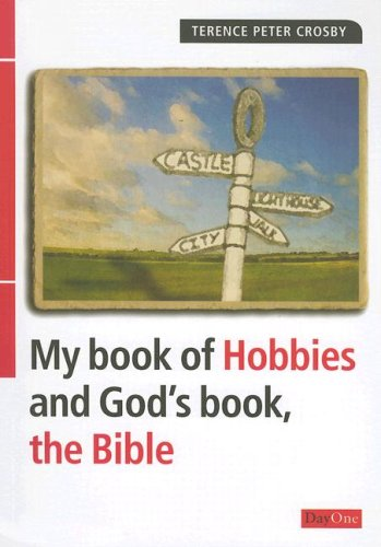 My book of Hobbies and God's book, the Bible PB