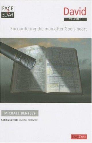 David: Encountering the Man After God's Heart