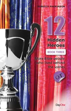 12 Hidden Heroes of the Old Testament - Book 3