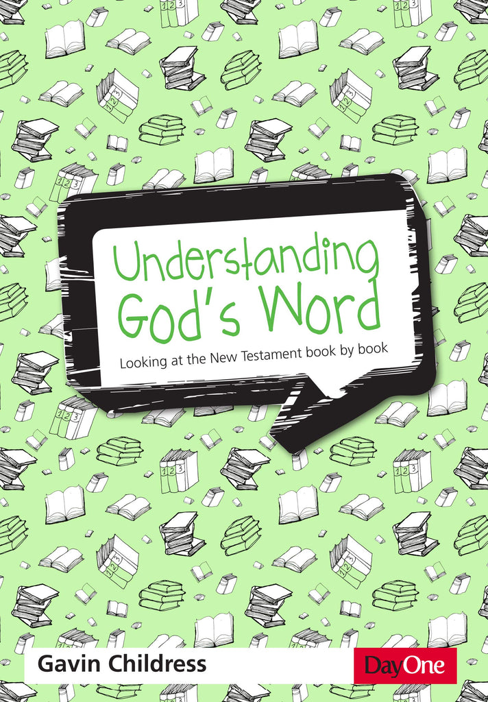 Understanding God's Word:  Looking at the New Testament Book by Book PB
