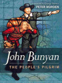 The People's Pilgrim: John Bunyan Autobiography