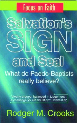 Salvation's Sign and Seal: The Case for Infant Baptism