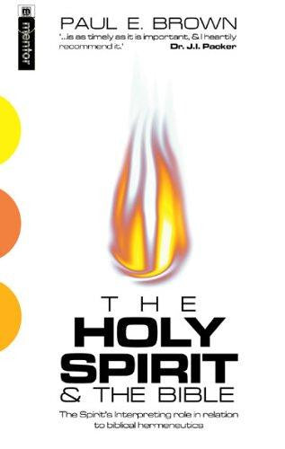 The Holy Spirit: The Spirit's Interpreting Role in Relation to Biblical Hermeneutics