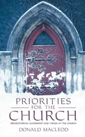 Priorities of the Church: Rediscovering Leadership and Vision in the Church