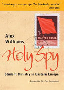 Holy Spy: Student Ministry in Eastern Europe