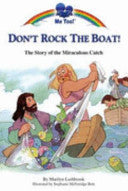 Don't Rock the Boat:  TTe Story of the Miraculous Catch
