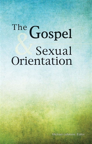 The Gospel and Sexual Orientation PB