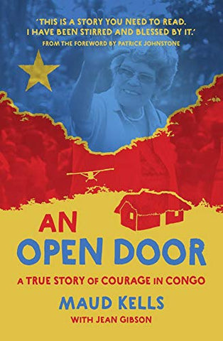 An Open Door, A True Story of Courage in Congo HB