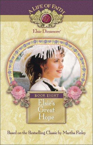 Life of Faith: Elsie's Great Hope Book 8 HB