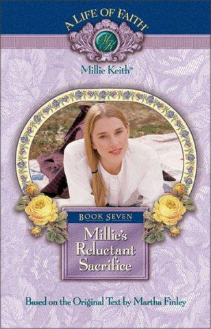 Millie's Reluctant Sacrifice, Book 7 HB