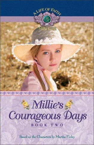 Life of Faith: Millie's Courageous Days Book 2 PB