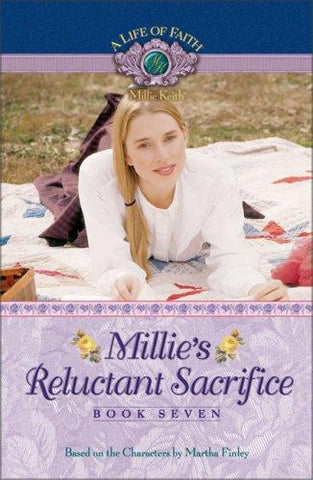Millie's Reluctant Sacrifice Book 7 PB