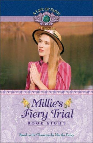 Millie's Fiery Trial (Millie Keith) Book 8 PB