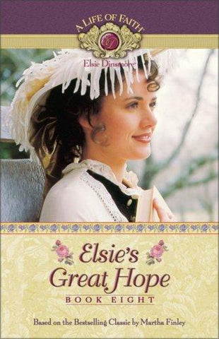 Life of Faith: Elsie's Great Hope Book 8 PB
