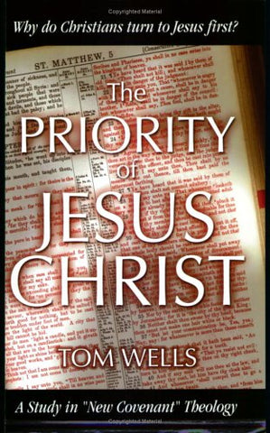 The Priority of Jesus Christ PB