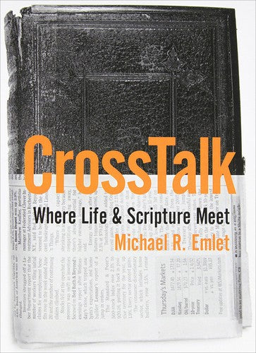 CrossTalk:  Where Life & Scripture Meet PB
